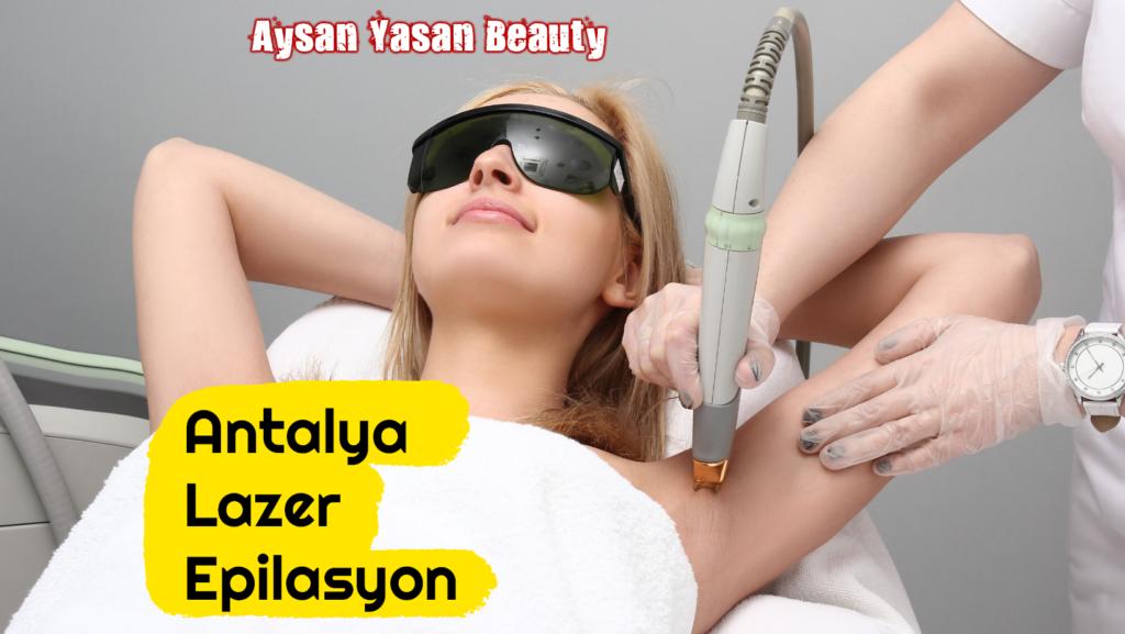 Antalya Lazer Epilasyon